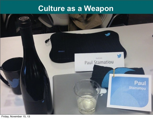 Culture as a Weapon  1  Friday, November 15, 13