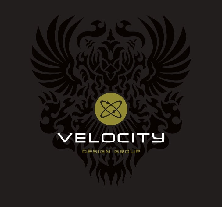 OUR MISSION:Velocity Design Group is dedicated to providing marketing expertise that launchesnew businesses, products and ...