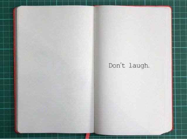 Don't laugh.