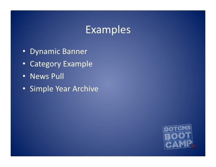 Examples   •   Dynamic  Banner   •   Category  Example   •   News  Pull   •   Simple  Year  Archive...