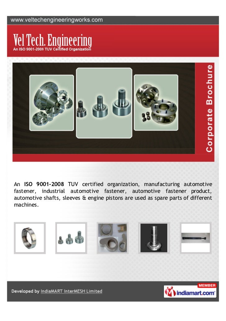 An ISO 9001-2008 TUV certified organization, manufacturing automotivefastener, industrial automotive fastener, automotive ...