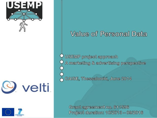 • A few words about VELTI • USEMP project & value of personal data • USEMP use cases related to value • USEMP framework fo...