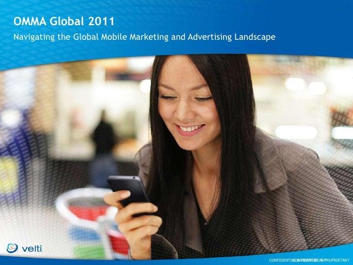 OMMA Global 2011<br />Navigating the Global Mobile Marketing and Advertising Landscape<br />