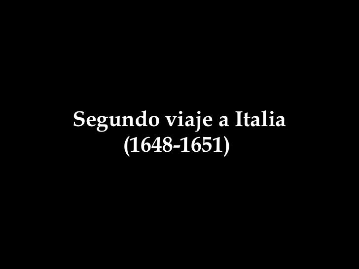 Segundo viaje a Italia (1648-1651)
