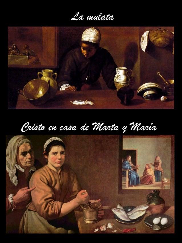 La mulata Cristo en casa de Marta y María