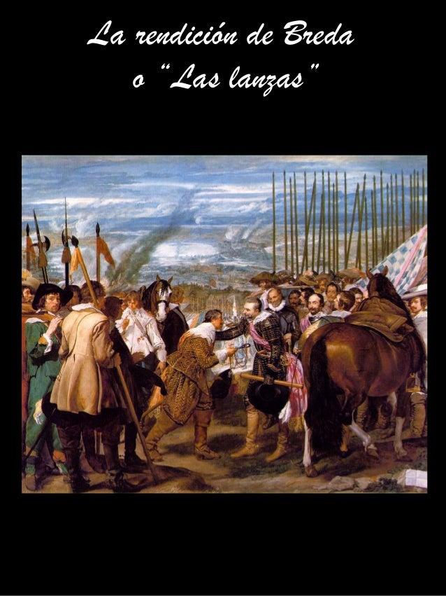 """La rendición de Breda o """"Las lanzas"""""""