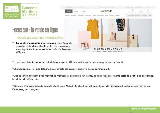 Focussur:laventeenligne QUELQUES EXEMPLES INTERESSANTS  La vente d'agrégation de services avec Zalando : pas la vente d'u...