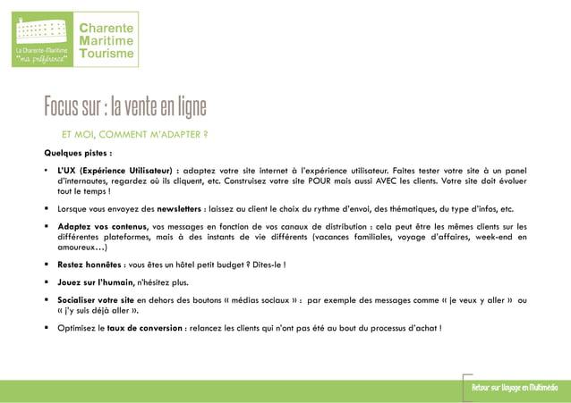 Focussur:laventeenligne ET MOI, COMMENT M'ADAPTER ? Quelques pistes : • L'UX (Expérience Utilisateur) : adaptez votre site...