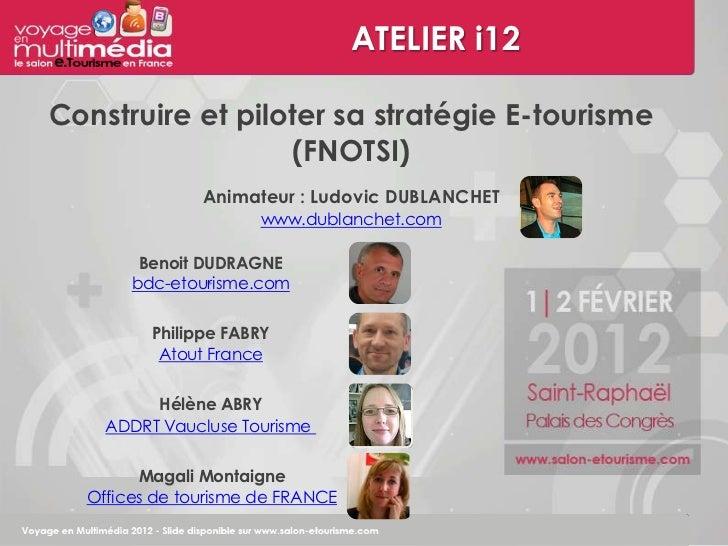 I12 construire et piloter sa strat gie e tourisme for Salon e tourisme