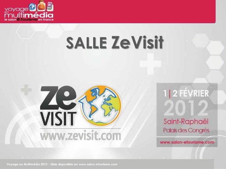 SALLE ZeVisit