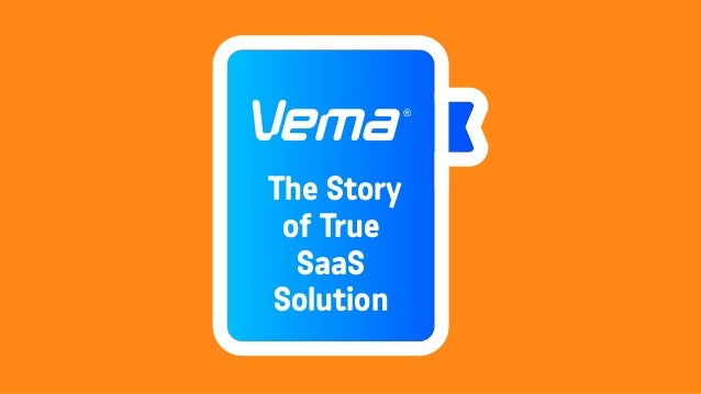 Vema The Story Of True Saas Solution