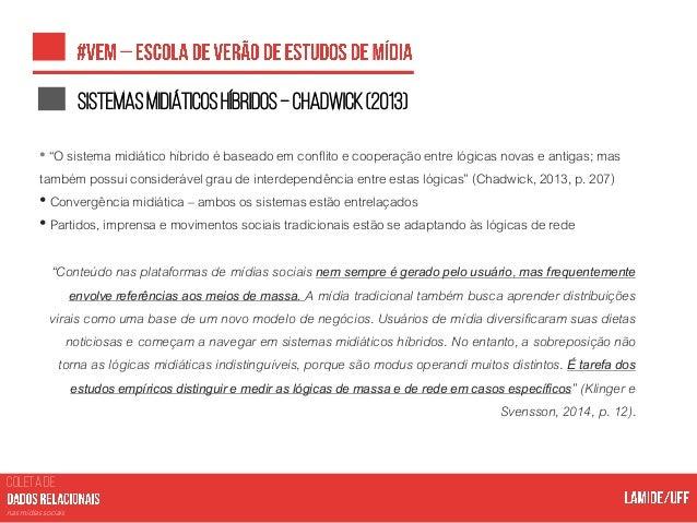 COLETA DE nas mídias sociais Oquetemosatéaqui? • Uma série de mudanças tecnológicas, sociais e organizacionais na comunica...
