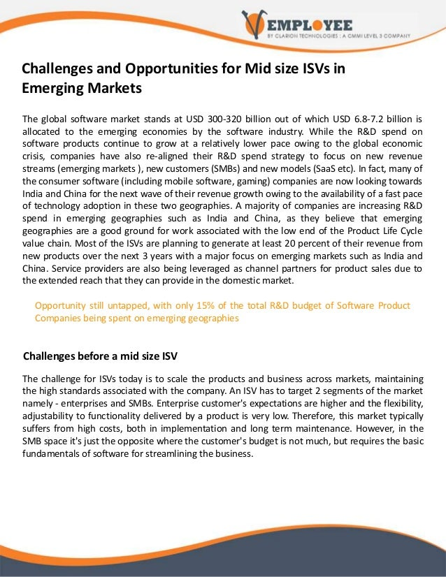 Challenges and Opportunities for Mid size ISVs in Emerging Markets The global software market stands at USD 300-320 billio...