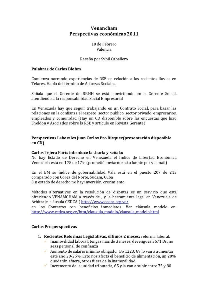 Venancham<br />Perspectivas económicas 2011<br />10 de Febrero<br />Valencia<br />Reseña por Sybil Caballero<br />Palabras...