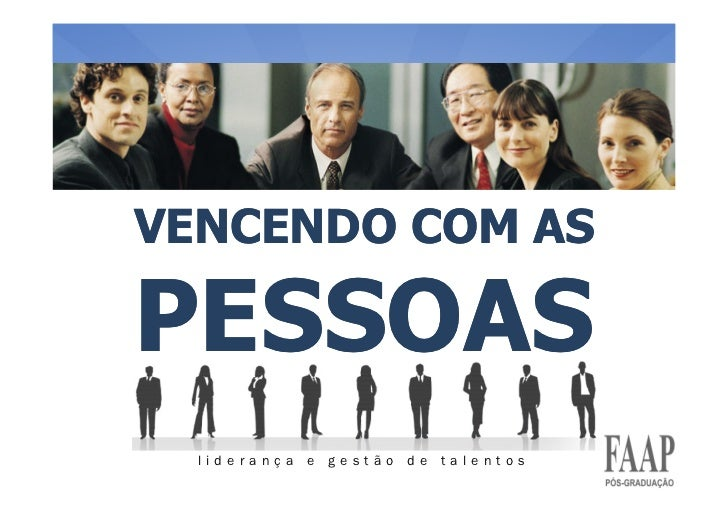 VENCENDO COM AS  PESSOAS   liderança e gestão de talentos