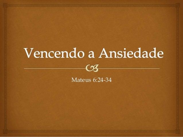 Mateus 6:24-34