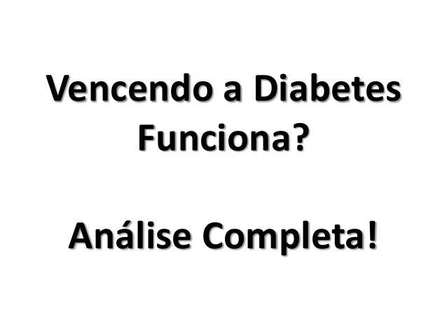 Vencendo a Diabetes Funciona? Análise Completa!