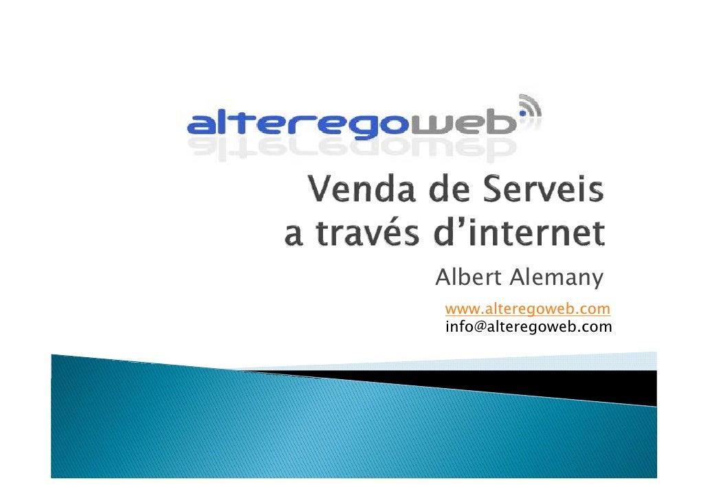 Albert Alemany www.alteregoweb.com www alteregoweb com info@alteregoweb.com