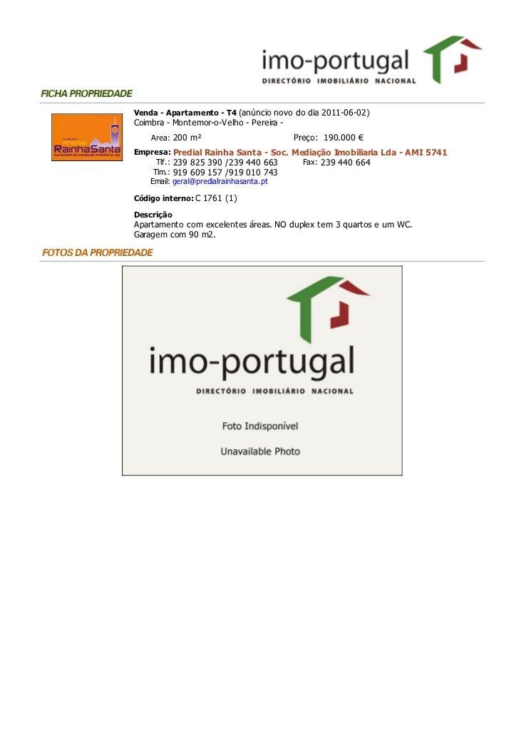 Venda - Apartamento - T4 (anúncio novo do dia 2011-06-02)Coimbra - Montemor-o-Velho - Pereira -    Area: 200 m²           ...