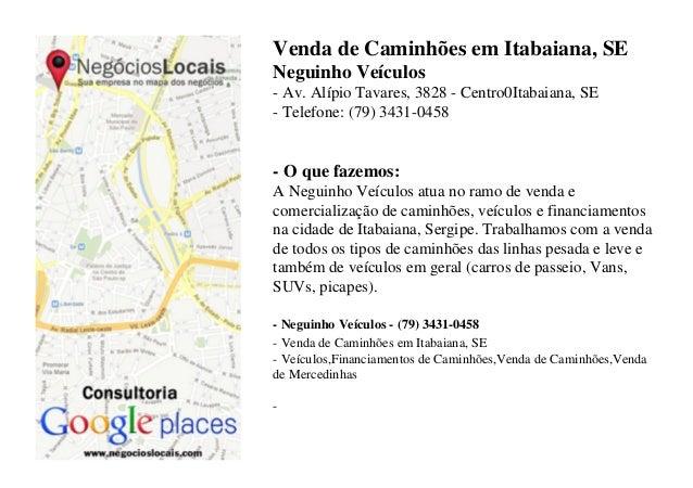 Venda de Caminhões em Itabaiana, SE Neguinho Veículos - Av. Alípio Tavares, 3828 - Centro0Itabaiana, SE - Telefone: (79) 3...