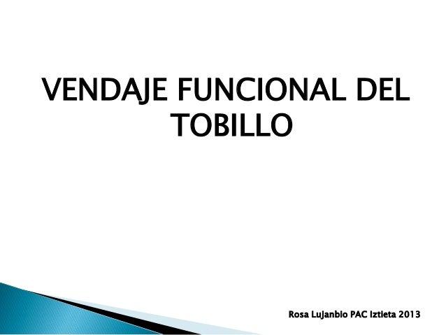 VENDAJE FUNCIONAL DELTOBILLORosa Lujanbio PAC Iztieta 2013