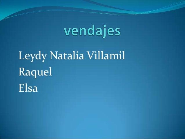 Leydy Natalia VillamilRaquelElsa