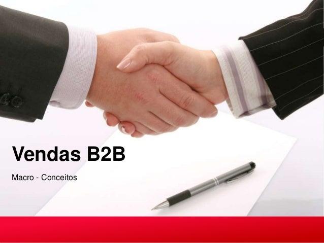 Vendas B2BMacro - Conceitos