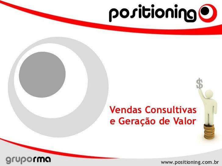 Vendas Consultivas e Geração de Valor