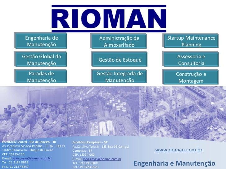 Engenharia de Manutenção<br />Startup Maintenance Planning<br />Administração de Almoxarifado<br />Gestão Global da Manute...