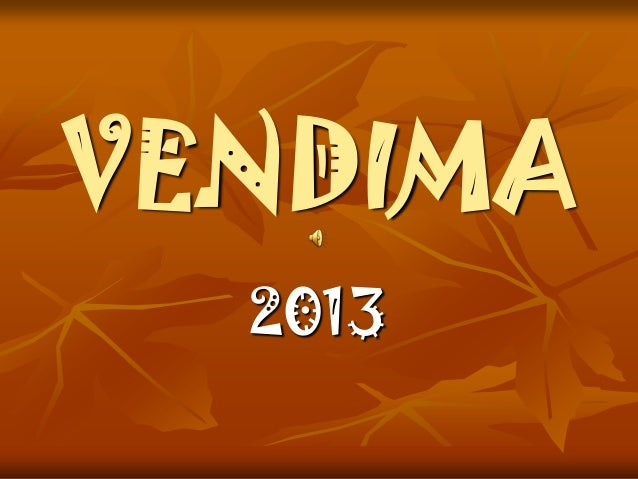 VENDIMA 2013