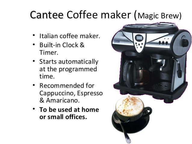 Cantee Coffee Maker