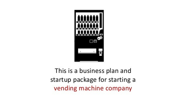 vending machine business plans