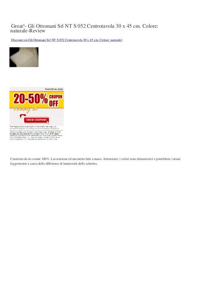 Great!- Gli Ottomani Srl NT S 052 Centrotavola 30 x 45 cm. Colore:naturale-ReviewDiscount on Gli Ottomani Srl NT S 052 Cen...
