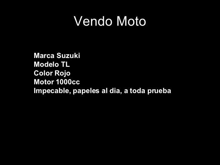 Vendo Moto <ul><li>Me pueden enviar un mail para preguntar. </li></ul>Marca Suzuki Modelo TL Color Rojo  Motor 1000cc Impe...