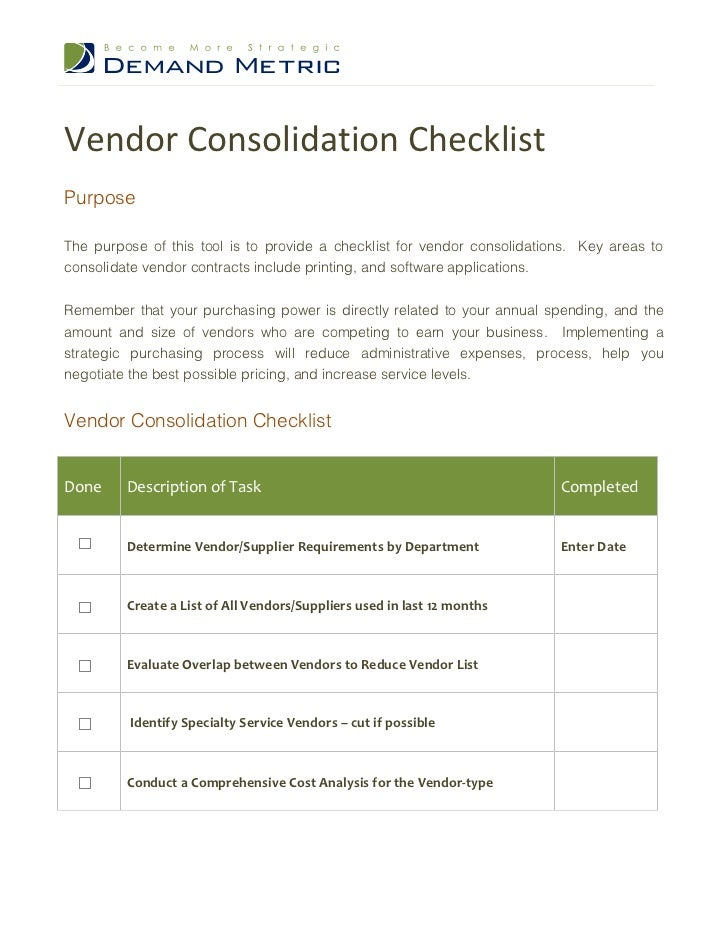 Vendor Consolidation ChecklistPurposeThe purpose of this tool is to provide a checklist for vendor consolidations. Key are...