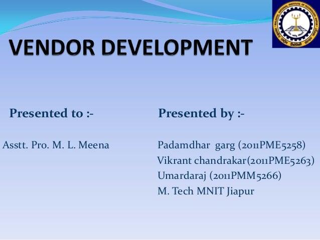 Presented to :- Presented by :- Asstt. Pro. M. L. Meena Padamdhar garg (2011PME5258) Vikrant chandrakar(2011PME5263) Umard...