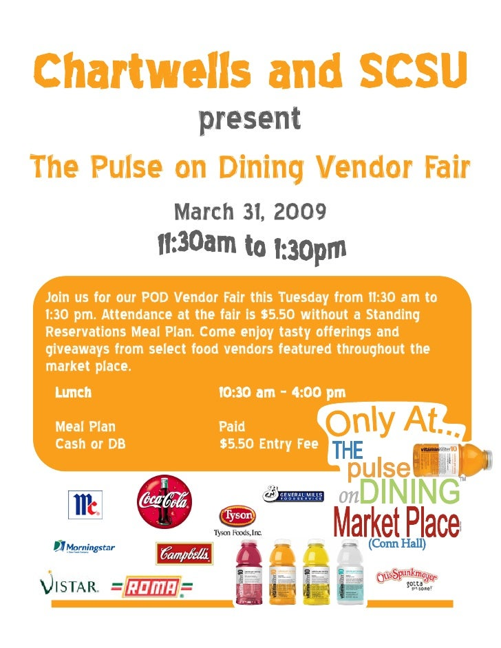 Chartwells and SCSU           presentThe Pulse on Dining Vendor Fair                    March 31, 2009 Join us for our POD...