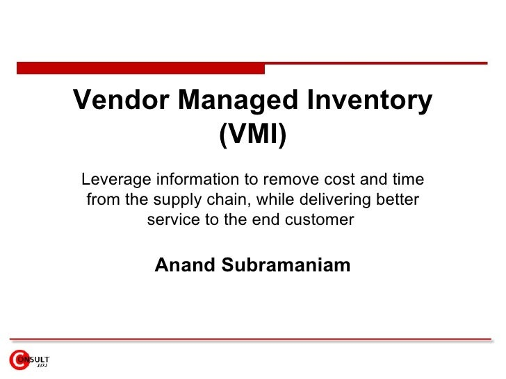 Vendor managed inventory system