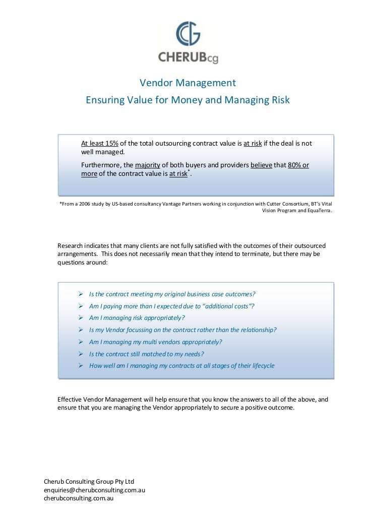 Vendor Management                Ensuring Value for Money and Managing Risk              At least 15% of the total outsour...
