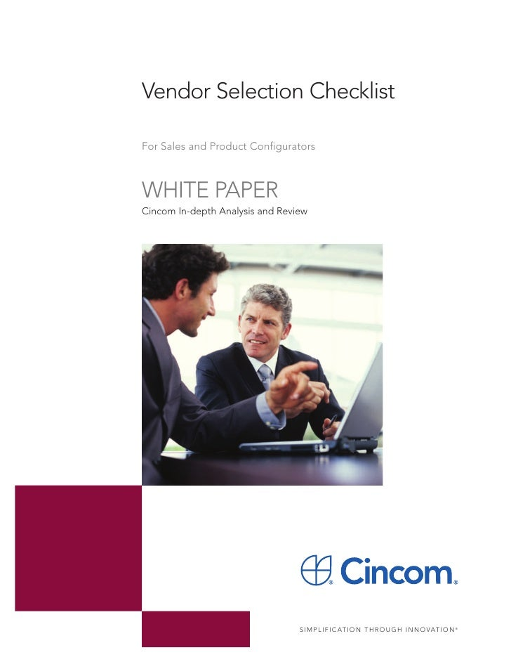 Vendor Selection ChecklistFor Sales and Product ConfiguratorsWHITE PAPERCincom In-depth Analysis and Review               ...