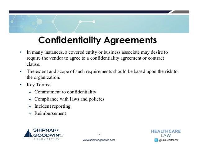 6; 7. Www.shipmangoodwin.com @SGHealthLaw Confidentiality Agreements ...