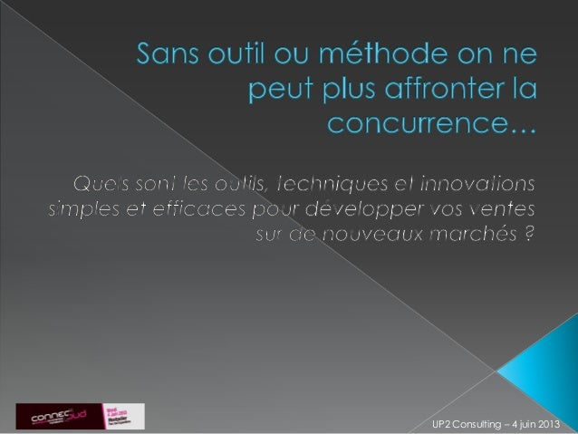 UP2 Consulting – 4 juin 2013