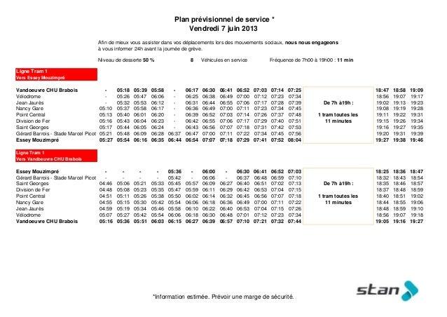 Plan prévisionnel de service *Vendredi 7 juin 2013Afin de mieux vous assister dans vos déplacements lors des mouvements so...