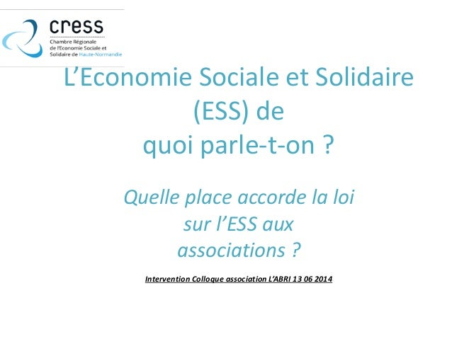 Vendredi 13 juin 14h l 39 economie sociale et solidaire - Chambre de l economie sociale et solidaire ...