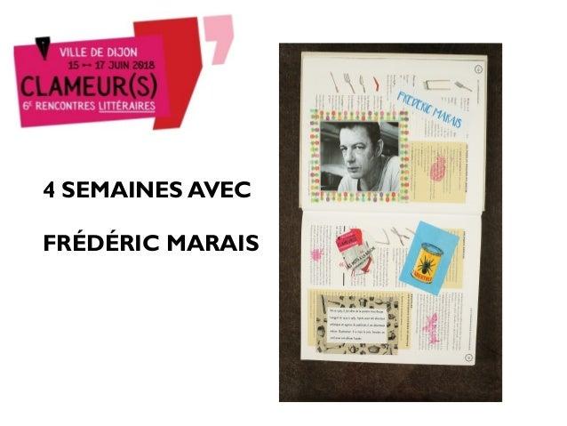 4 SEMAINES AVEC FR�D�RIC MARAIS