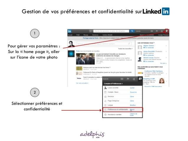 Gestion de vos préférences et confidentialité surinnn Pour gérer vos paramètres : Sur la « home page », aller sur l'icone ...