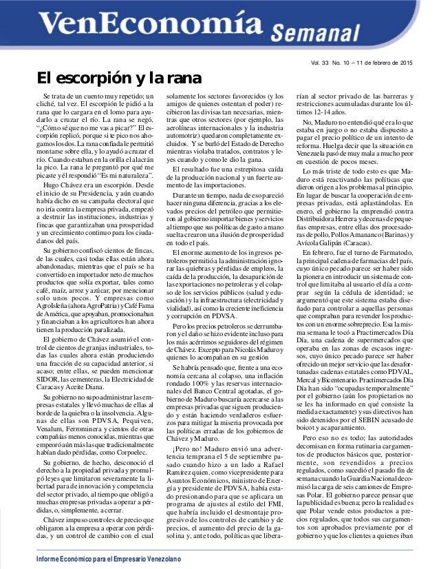Informe Económico para el Empresario Venezolano Vol. 33 No. 10 – 11 de febrero de 2015 El escorpión y la rana Se trata de ...