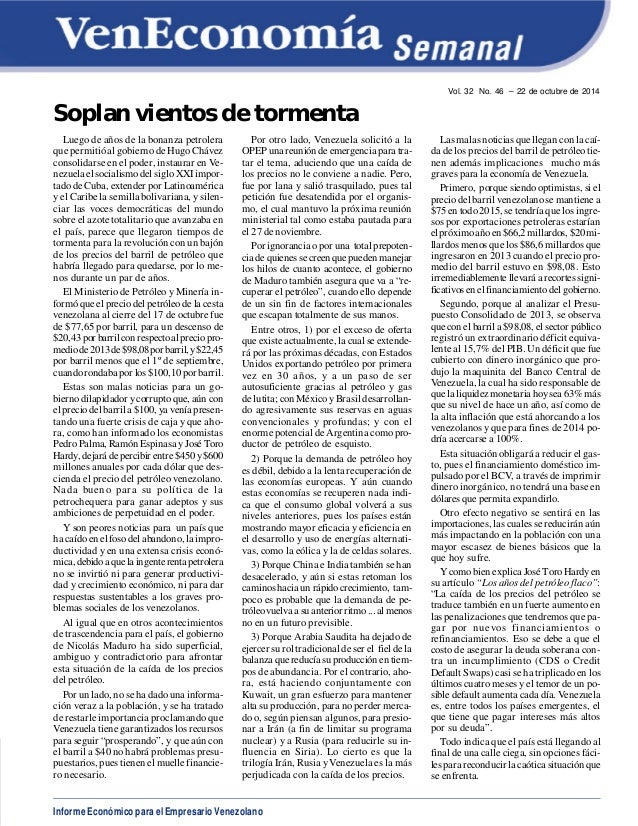 Informe Económico para el Empresario Venezolano  Vol. 32 No. 46 – 22 de octubre de 2014  Soplan vientos de tormenta  Luego...
