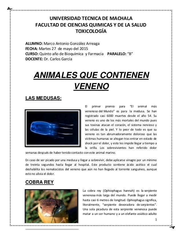 1 UNIVERSIDAD TECNICA DE MACHALA FACULTAD DE CIENCIAS QUIMICAS Y DE LA SALUD TOXICOLOGÍA ALUMNO: Marco Antonio González Ar...