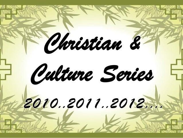 Christian &Culture Series